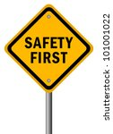 vector safety first road sign | Shutterstock .eps vector #101001022