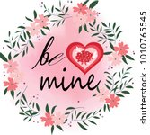 Cute Be Mine Lettering In The...