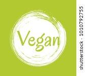 white vegan diet label  painted ... | Shutterstock .eps vector #1010792755