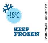 set of blue keep frozen minus... | Shutterstock .eps vector #1010894545