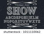 vintage font typeface... | Shutterstock .eps vector #1011110062