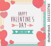 happy valentines day frame... | Shutterstock .eps vector #1011123766