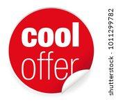 cool offer label sticker | Shutterstock .eps vector #1011299782