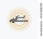 good afternoon vector hand... | Shutterstock .eps vector #1011568198