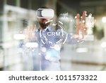 crm. customer relationship... | Shutterstock . vector #1011573322