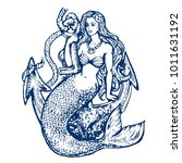 mermaid with anchor tattoo hand ... | Shutterstock .eps vector #1011631192