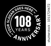 108 years anniversary logo...   Shutterstock .eps vector #1011724672