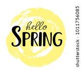 hello spring inscription on... | Shutterstock .eps vector #1011756085