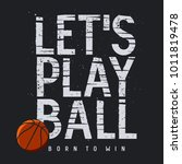 basketball sport typography.... | Shutterstock .eps vector #1011819478