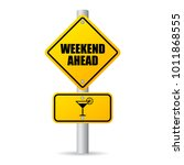 Weekend Ahead Road Sign Vector...
