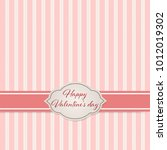 valentine's day greeting card. ... | Shutterstock .eps vector #1012019302