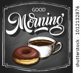 hand lettering good morning on... | Shutterstock .eps vector #1012132876