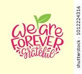 we are forever grateful... | Shutterstock .eps vector #1012224316