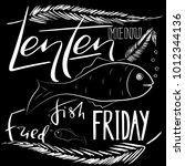 traditional menu for lent... | Shutterstock .eps vector #1012344136