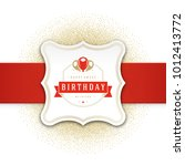 happy birthday greeting card... | Shutterstock .eps vector #1012413772