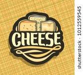 vector logo for cheese  on...   Shutterstock .eps vector #1012559545