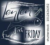 traditional menu for lent... | Shutterstock .eps vector #1012626352
