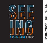 seeing something typography t... | Shutterstock .eps vector #1012768132