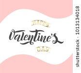 happy valentine's day.... | Shutterstock .eps vector #1013134018