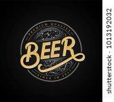 beer hand written logo  label ... | Shutterstock . vector #1013192032