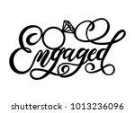 engaged lettering inscription... | Shutterstock .eps vector #1013236096