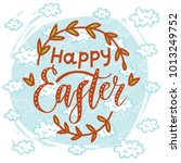 happy easter. hand drawn... | Shutterstock .eps vector #1013249752