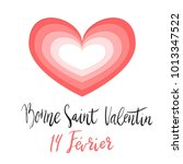 bonne saint valentin happy... | Shutterstock .eps vector #1013347522