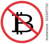 no bitcoin. not allowed sign ... | Shutterstock .eps vector #1013357722