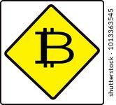 bitcoin  caution road symbol... | Shutterstock .eps vector #1013363545