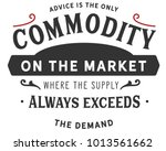 advice is the only commodity on ... | Shutterstock .eps vector #1013561662