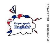 do you speak english concept.... | Shutterstock .eps vector #1013639578