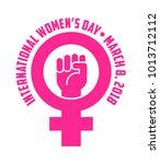 international women's day... | Shutterstock .eps vector #1013712112