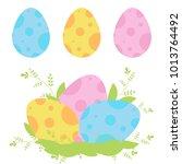 set of colored easter eggs... | Shutterstock .eps vector #1013764492