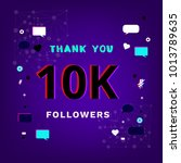 10k followers thank you phrase... | Shutterstock .eps vector #1013789635