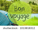 lake camping  bon voyage means... | Shutterstock . vector #1013818312
