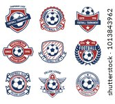 set of soccer  football emblems.... | Shutterstock .eps vector #1013843962