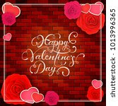 lettering happy valentines day...   Shutterstock .eps vector #1013996365
