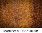 rust on steel plate   texture... | Shutterstock . vector #1014009685