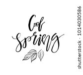 cool spring   hand drawn... | Shutterstock .eps vector #1014030586