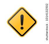 vector yellow warning sign ... | Shutterstock .eps vector #1014132502