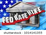 """text """" fed rate hike""""on red... 