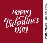 happy valentines day hand... | Shutterstock .eps vector #1014211942