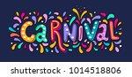 hand drawn carnival lettering... | Shutterstock .eps vector #1014518806