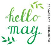 calligraphy quote hello may.... | Shutterstock .eps vector #1014699772