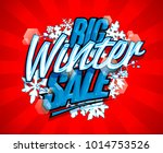 big winter sale vector design... | Shutterstock .eps vector #1014753526