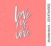 love is   inspirational...   Shutterstock .eps vector #1014764302