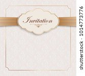 invitation card with ribbons ... | Shutterstock .eps vector #1014773776