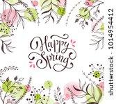 happy spring. spring wording... | Shutterstock .eps vector #1014954412