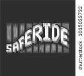 safe ride calligraphy on black... | Shutterstock .eps vector #1015033732