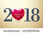 2018 happy valentine's day... | Shutterstock .eps vector #1015033936